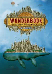 Cover of Wonderbook, which features the title surrounded by a steampunk aesthetic over a city on the back of a whale-like creature floating in an ocean